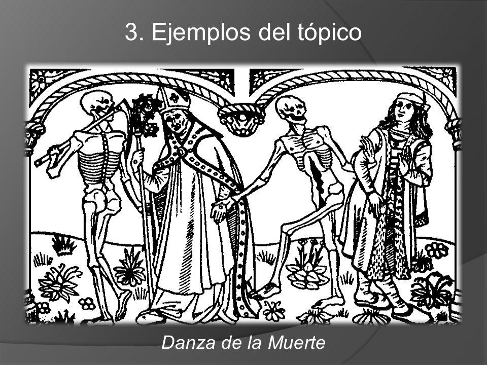 3. Ejemplos del tópico Danza de la Muerte