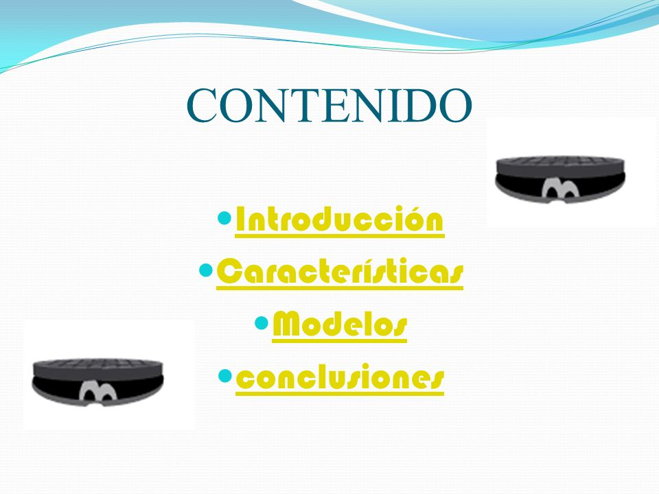 CONTENIDO Introducción Características Modelos conclusiones
