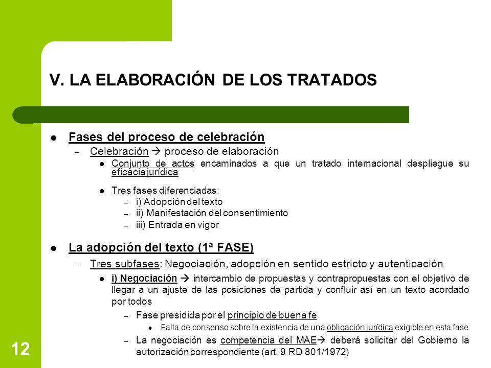 V. LA ELABORACIÓN DE LOS TRATADOS