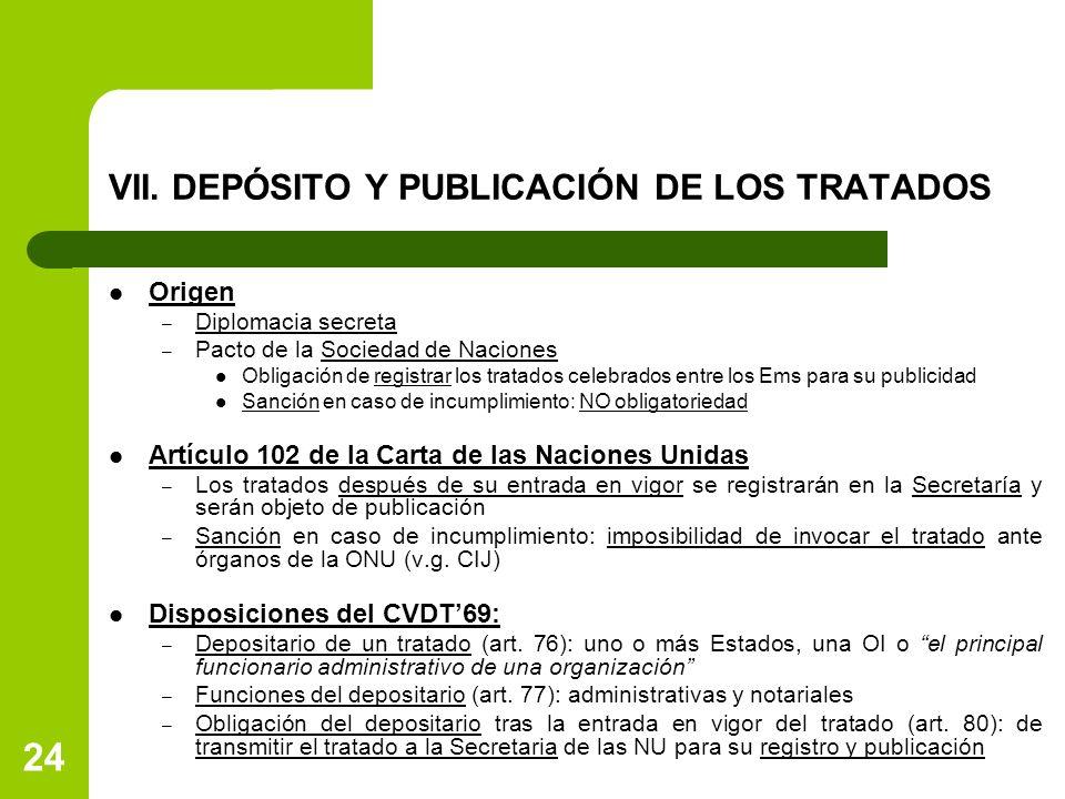 VII. DEPÓSITO Y PUBLICACIÓN DE LOS TRATADOS