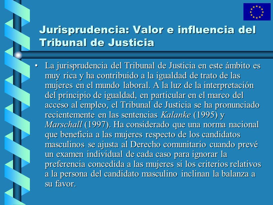 Jurisprudencia: Valor e influencia del Tribunal de Justicia