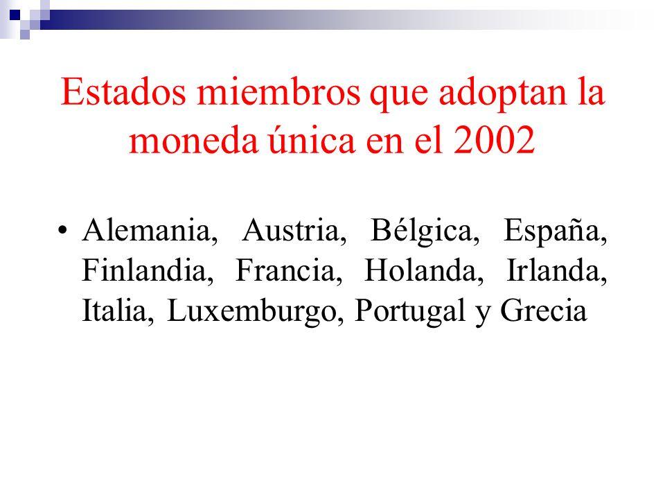 Estados miembros que adoptan la moneda única en el 2002