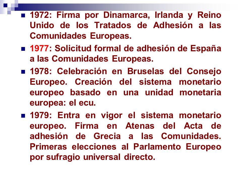 1972: Firma por Dinamarca, Irlanda y Reino Unido de los Tratados de Adhesión a las Comunidades Europeas.