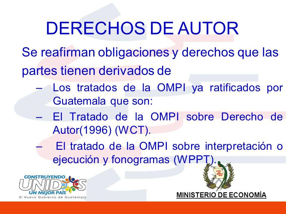 DERECHOS DE AUTOR Se reafirman obligaciones y derechos que las