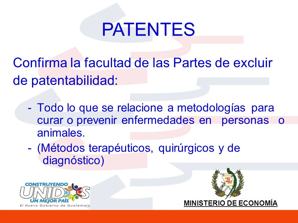PATENTES Confirma la facultad de las Partes de excluir