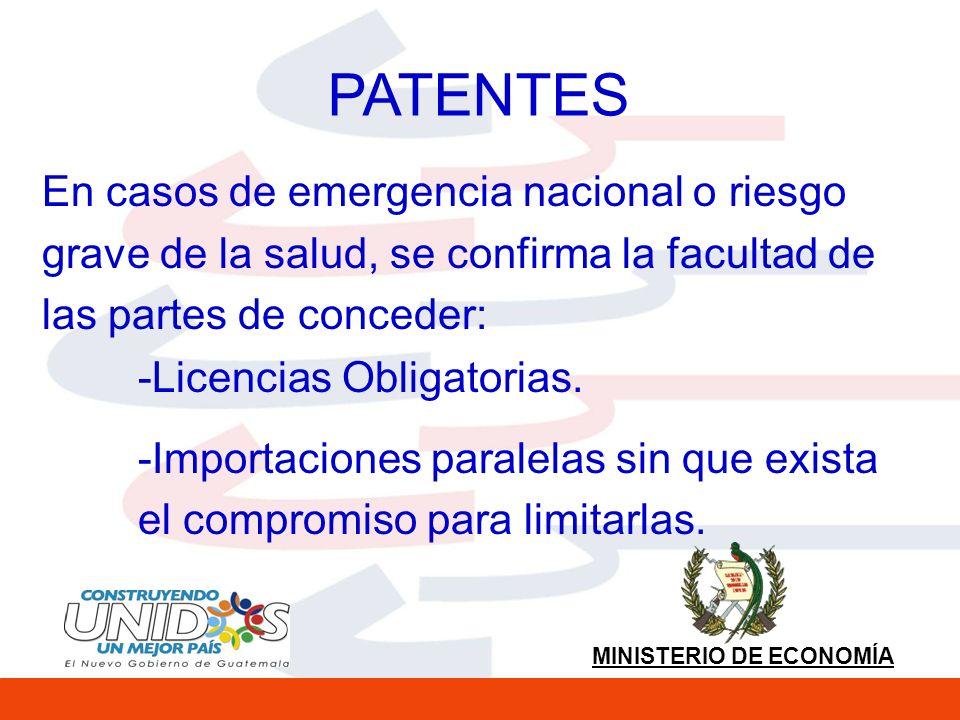 PATENTES En casos de emergencia nacional o riesgo