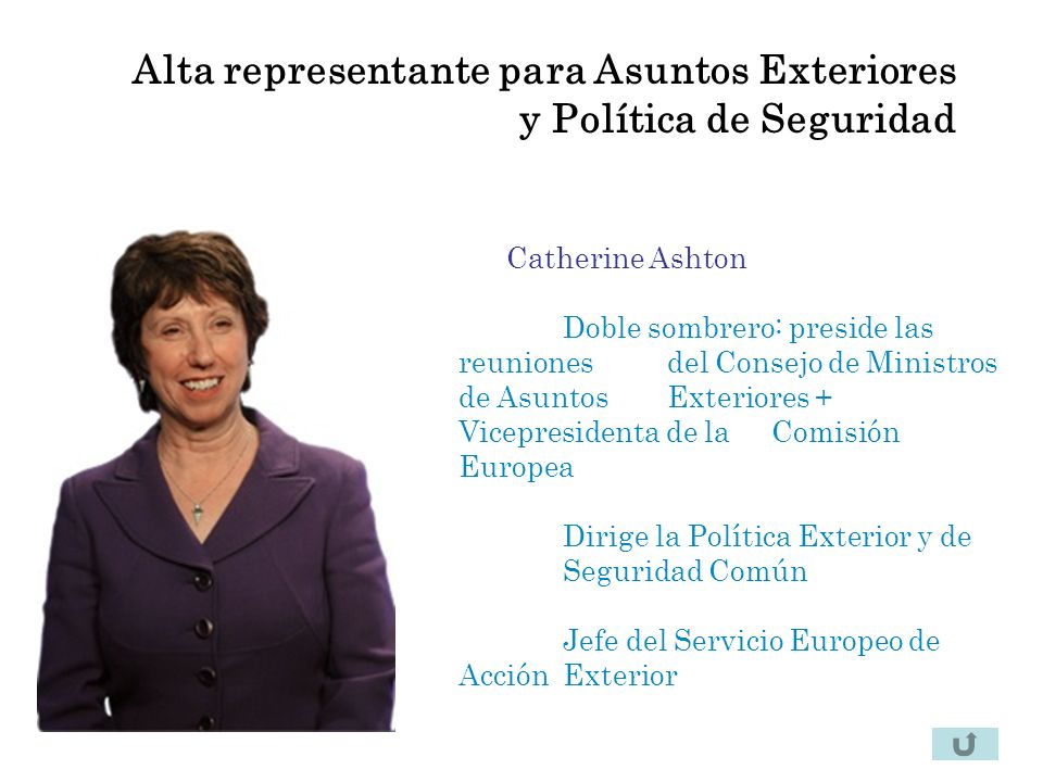Alta representante para Asuntos Exteriores y Política de Seguridad