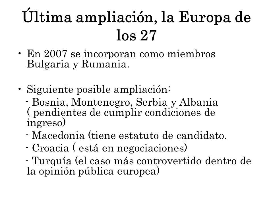 Última ampliación, la Europa de los 27