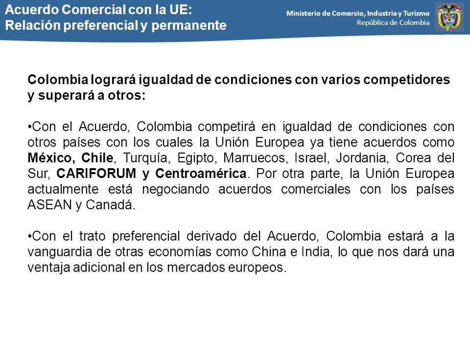 Acuerdo Comercial con la UE: Relación preferencial y permanente