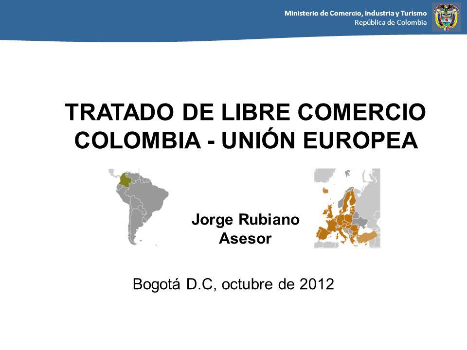 TRATADO DE LIBRE COMERCIO COLOMBIA - UNIÓN EUROPEA