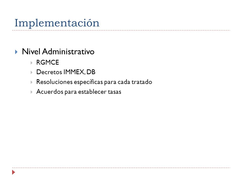 Implementación Nivel Administrativo RGMCE Decretos IMMEX, DB