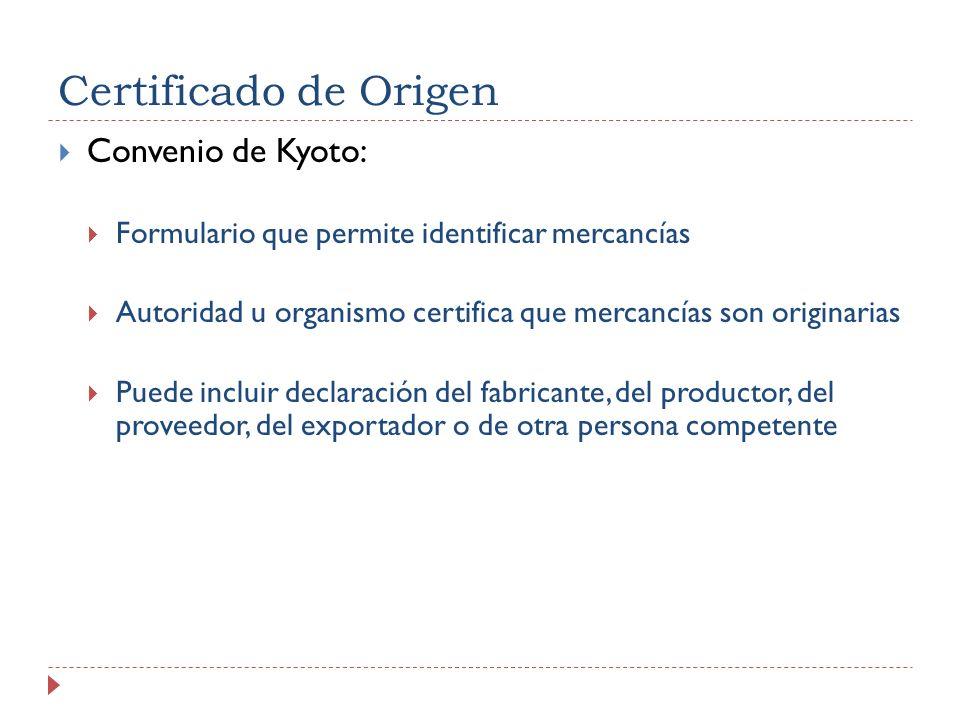 Certificado de Origen Convenio de Kyoto: