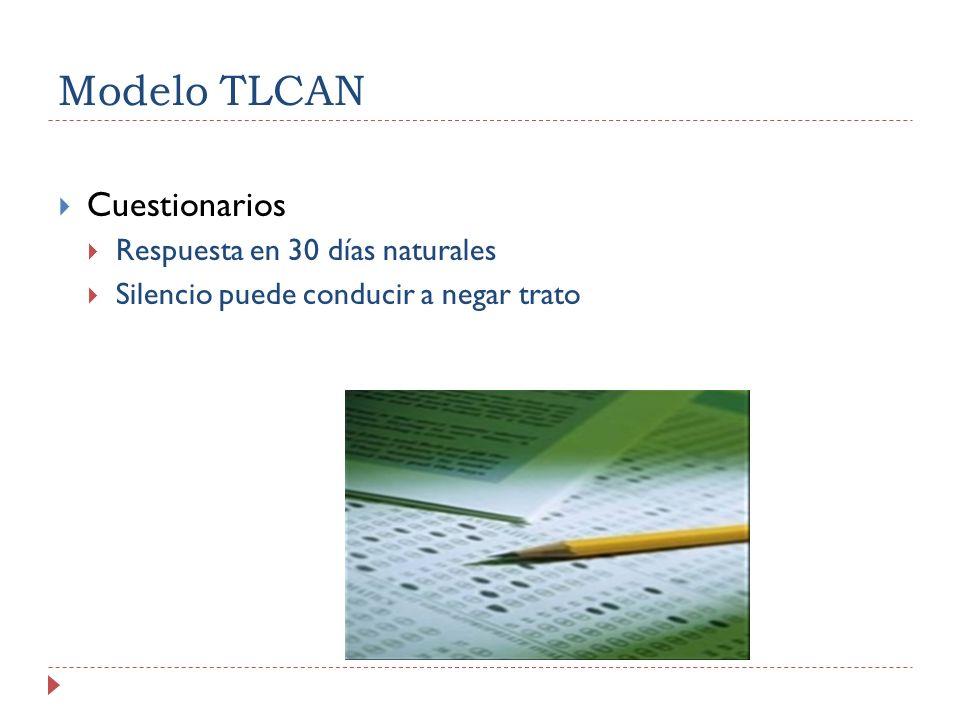 Modelo TLCAN Cuestionarios Respuesta en 30 días naturales