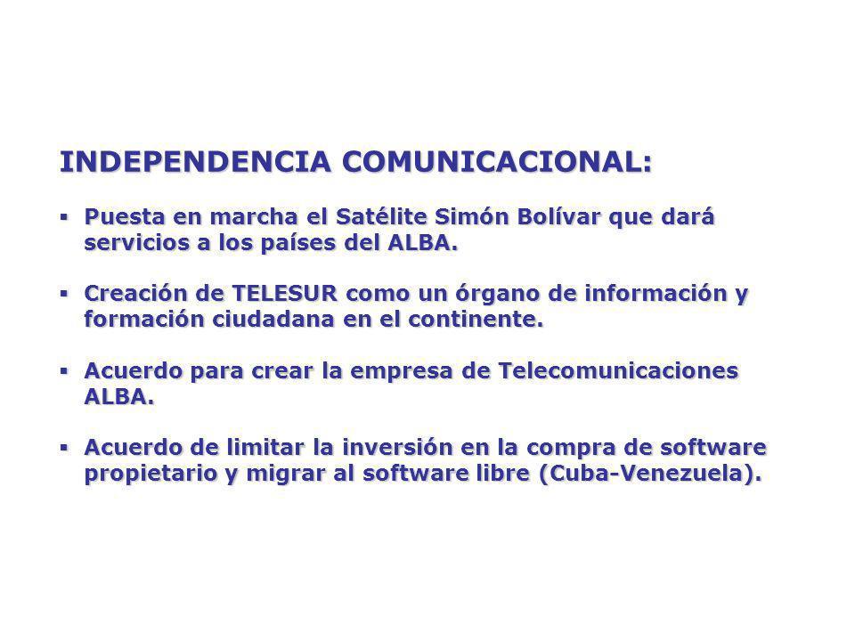 INDEPENDENCIA COMUNICACIONAL: