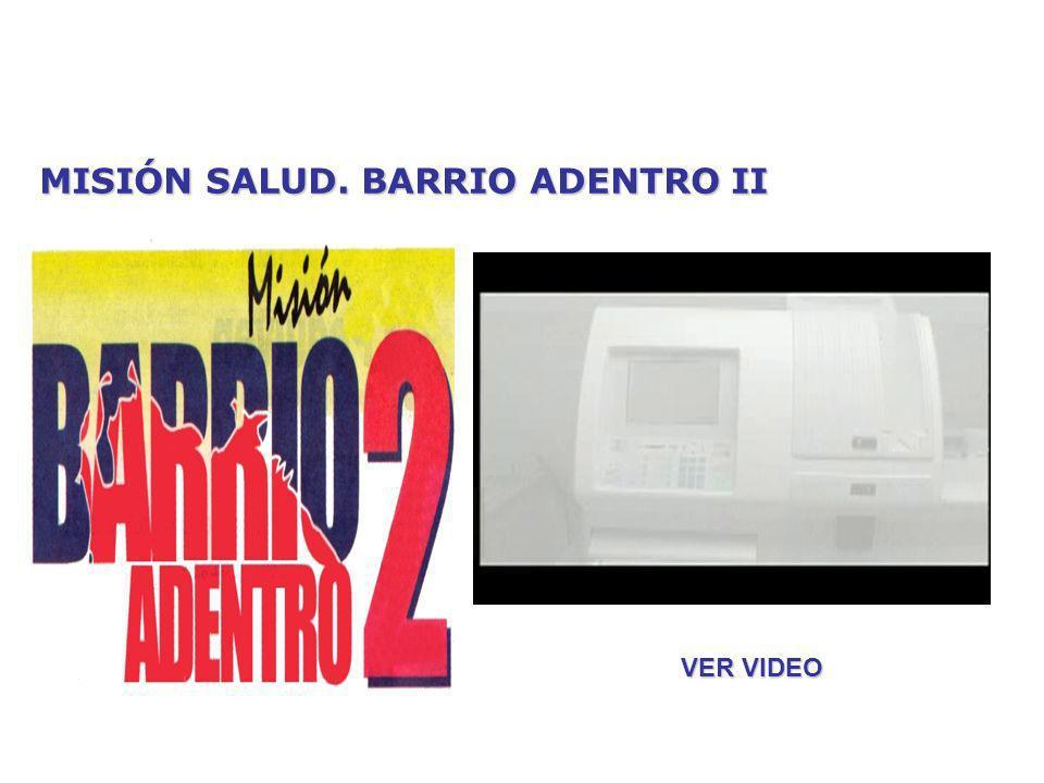 MISIÓN SALUD. BARRIO ADENTRO II