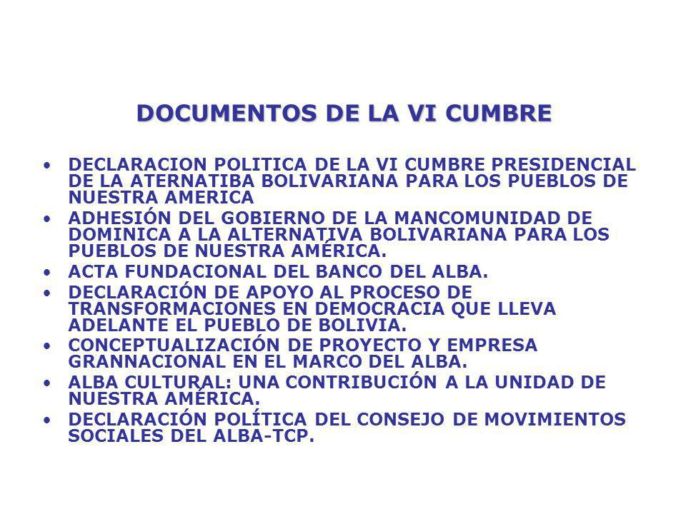 DOCUMENTOS DE LA VI CUMBRE