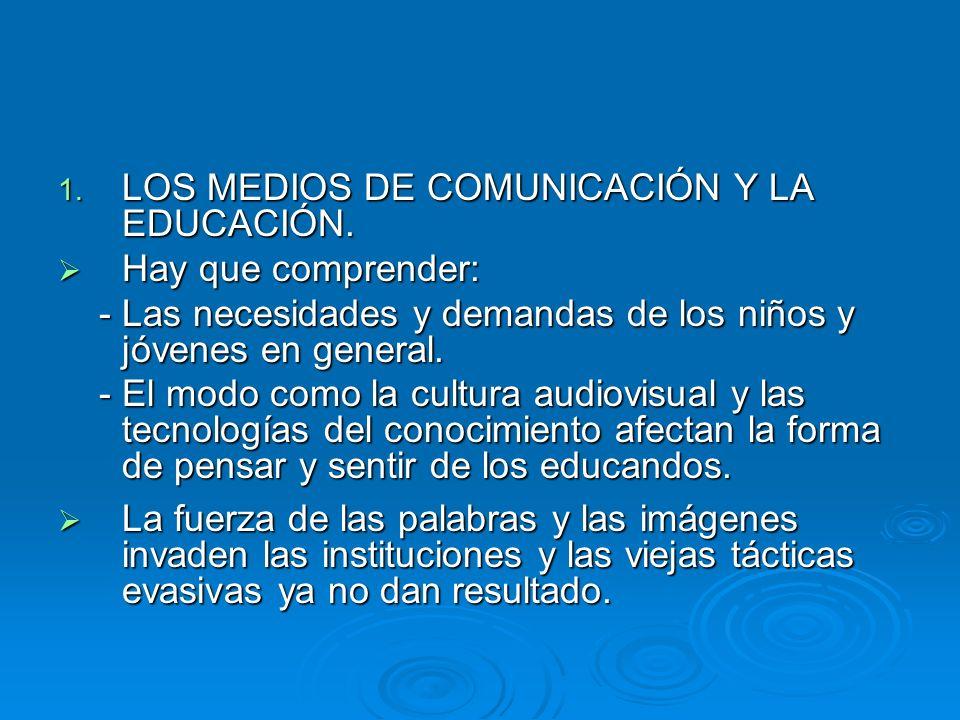 LOS MEDIOS DE COMUNICACIÓN Y LA EDUCACIÓN.