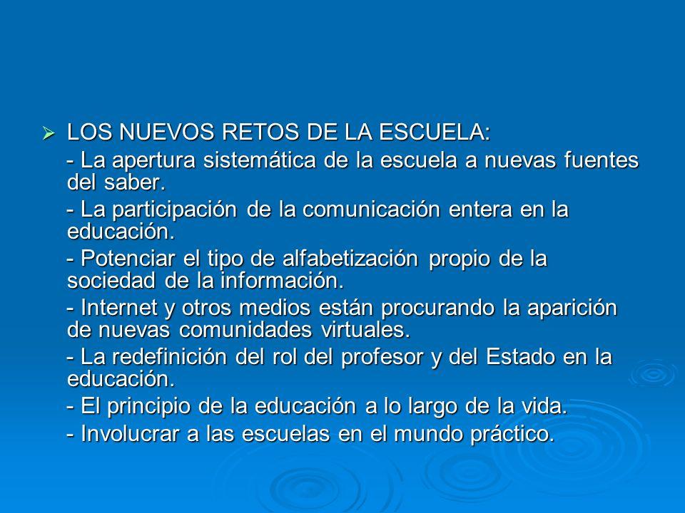 LOS NUEVOS RETOS DE LA ESCUELA: