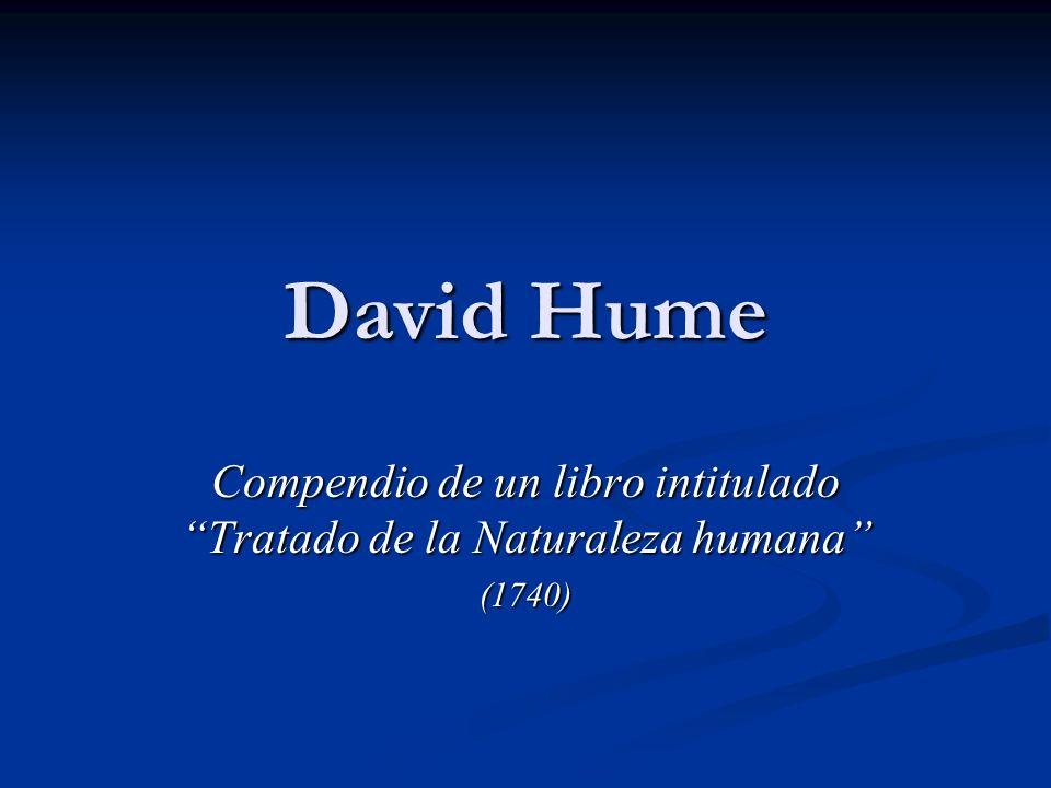Compendio de un libro intitulado Tratado de la Naturaleza humana