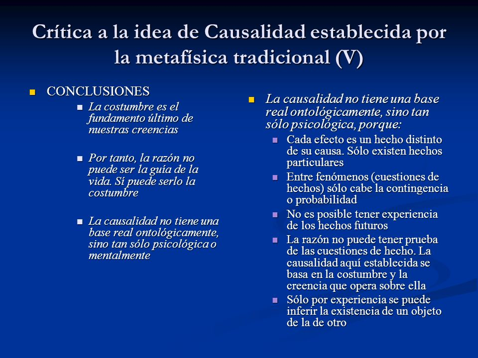 Crítica a la idea de Causalidad establecida por la metafísica tradicional (V)