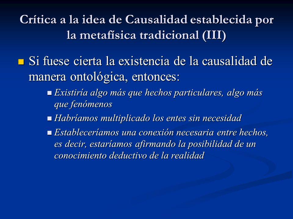 Crítica a la idea de Causalidad establecida por la metafísica tradicional (III)