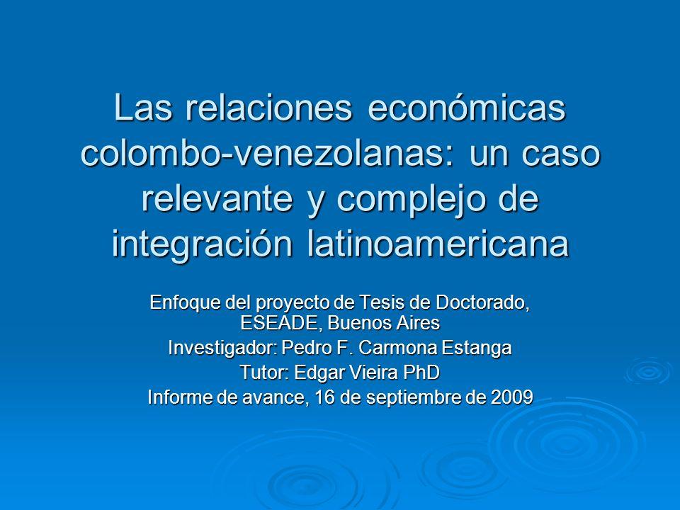 Las relaciones económicas colombo-venezolanas: un caso relevante y complejo de integración latinoamericana