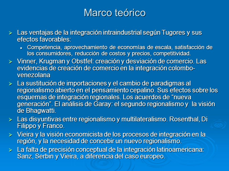 Marco teórico Las ventajas de la integración intraindustrial según Tugores y sus efectos favorables: