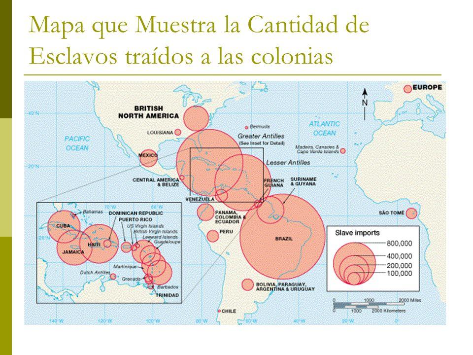 Mapa que Muestra la Cantidad de Esclavos traídos a las colonias