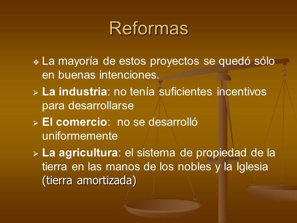 Reformas La mayoría de estos proyectos se quedó sólo en buenas intenciones. La industria: no tenía suficientes incentivos para desarrollarse.