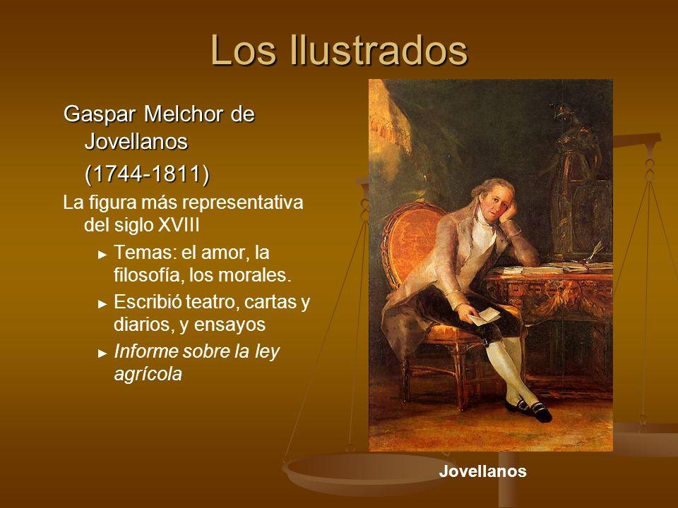 Los Ilustrados Gaspar Melchor de Jovellanos (1744-1811)