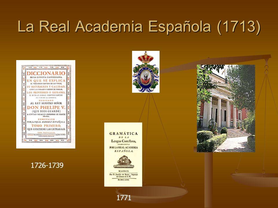La Real Academia Española (1713)