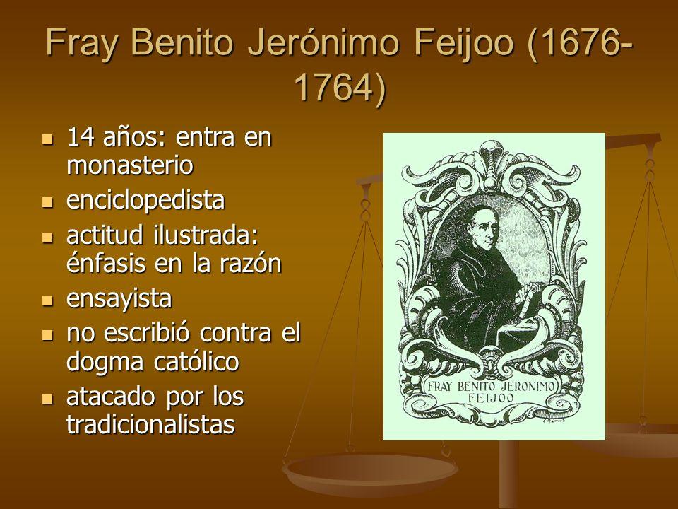 Fray Benito Jerónimo Feijoo (1676-1764)
