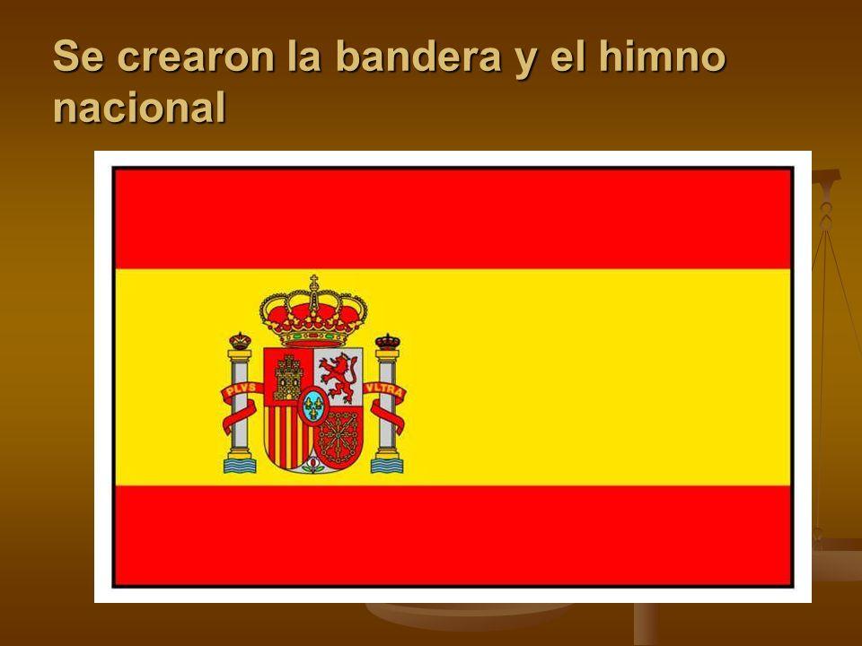 Se crearon la bandera y el himno nacional