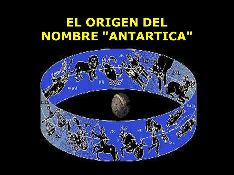 EL ORIGEN DEL NOMBRE ANTARTICA