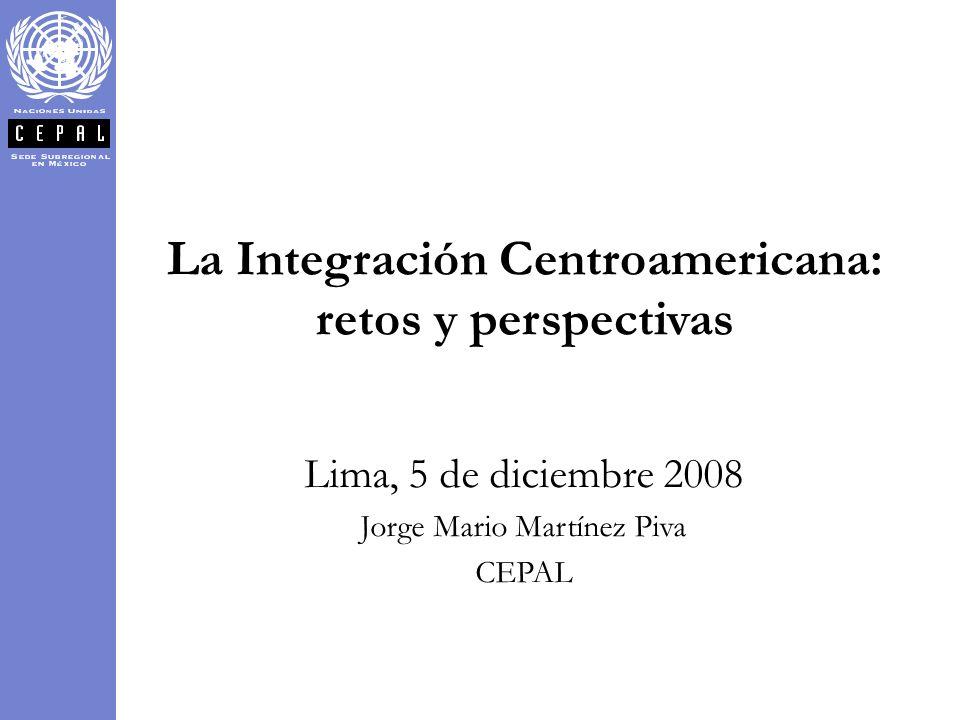 La Integración Centroamericana: retos y perspectivas