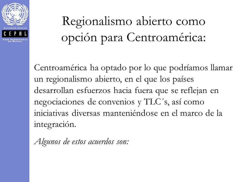 Regionalismo abierto como opción para Centroamérica: