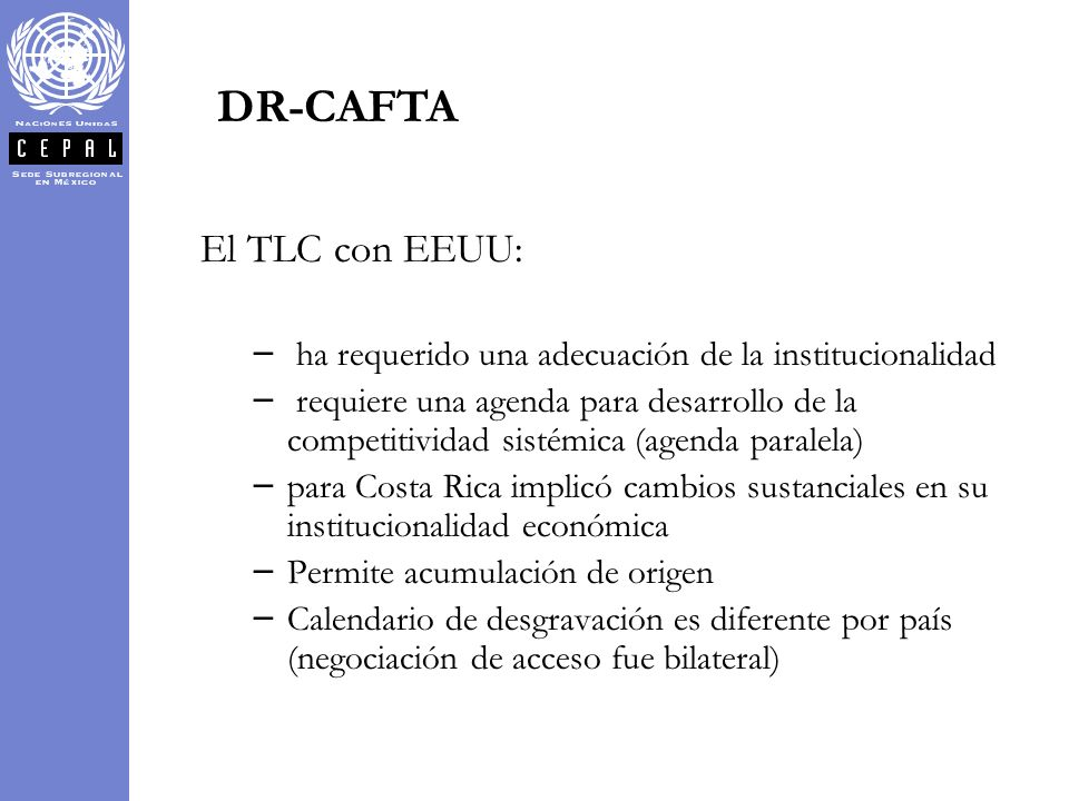 DR-CAFTA El TLC con EEUU: