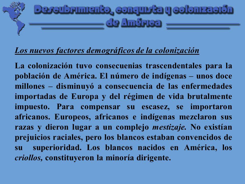Los nuevos factores demográficos de la colonización