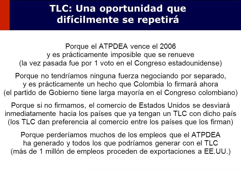 TLC: Una oportunidad que difícilmente se repetirá