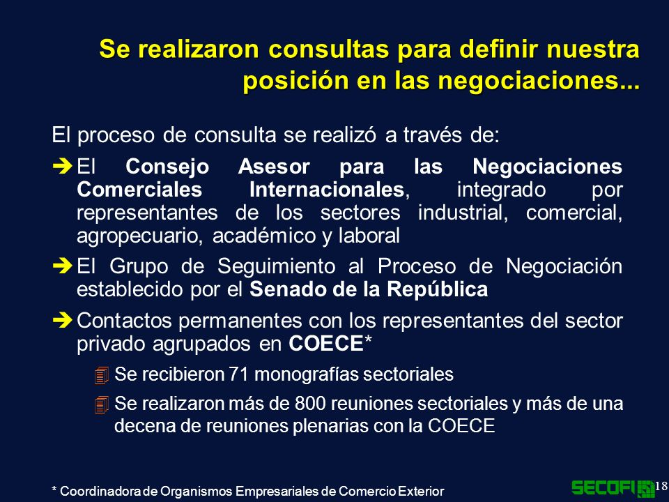 Se realizaron consultas para definir nuestra posición en las negociaciones...