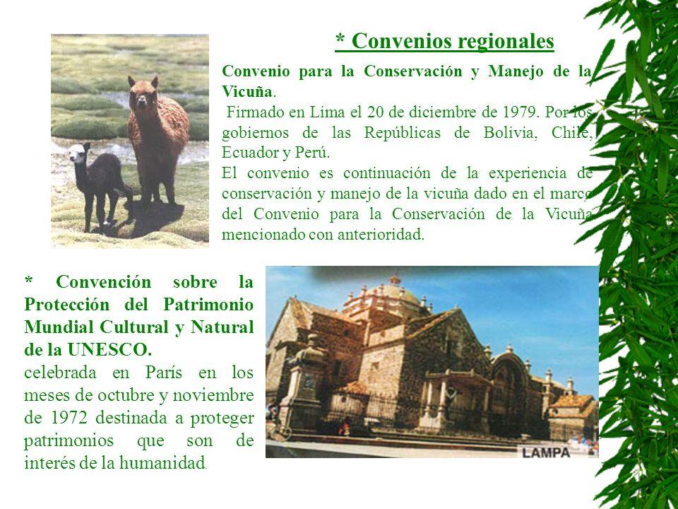 * Convenios regionales