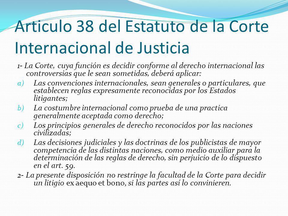 Articulo 38 del Estatuto de la Corte Internacional de Justicia