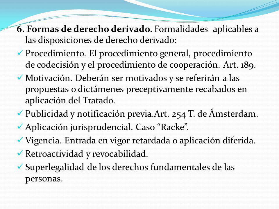 6. Formas de derecho derivado