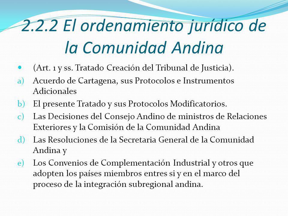 2.2.2 El ordenamiento jurídico de la Comunidad Andina