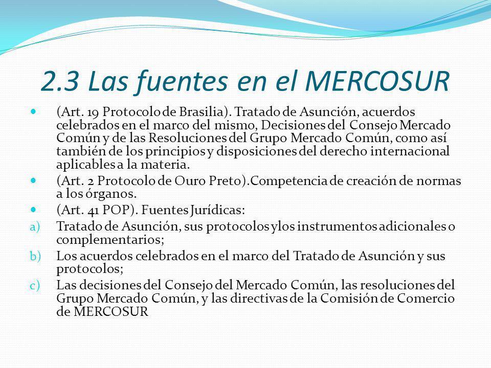 2.3 Las fuentes en el MERCOSUR