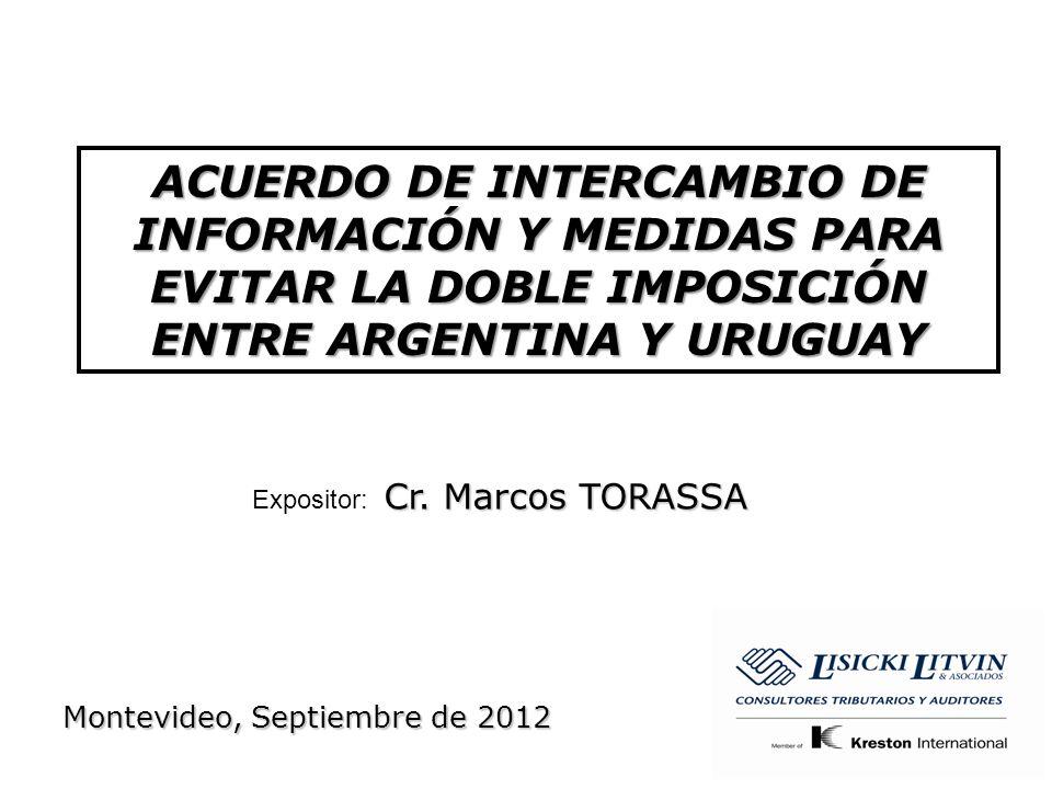 ACUERDO DE INTERCAMBIO DE INFORMACIÓN Y MEDIDAS PARA EVITAR LA DOBLE IMPOSICIÓN ENTRE ARGENTINA Y URUGUAY