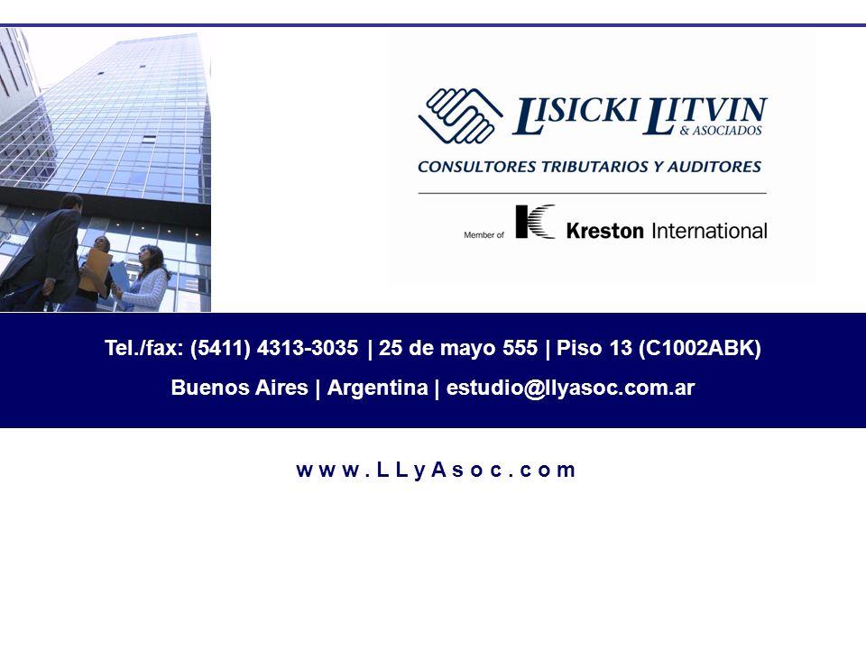Tel./fax: (5411) 4313-3035 | 25 de mayo 555 | Piso 13 (C1002ABK)