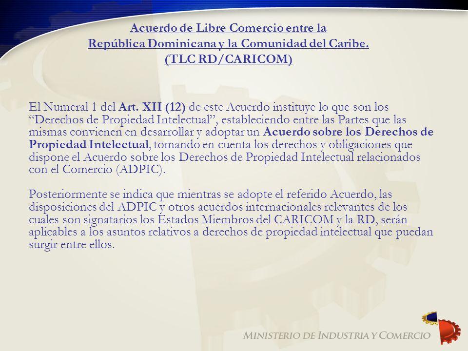 Acuerdo de Libre Comercio entre la República Dominicana y la Comunidad del Caribe. (TLC RD/CARICOM)
