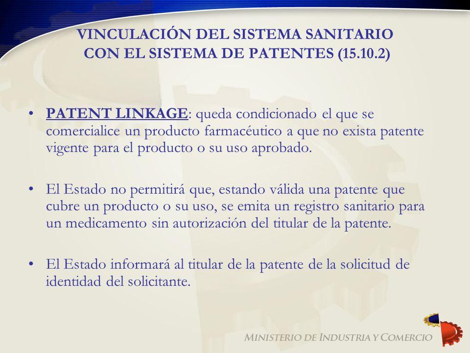 VINCULACIÓN DEL SISTEMA SANITARIO CON EL SISTEMA DE PATENTES (15.10.2)