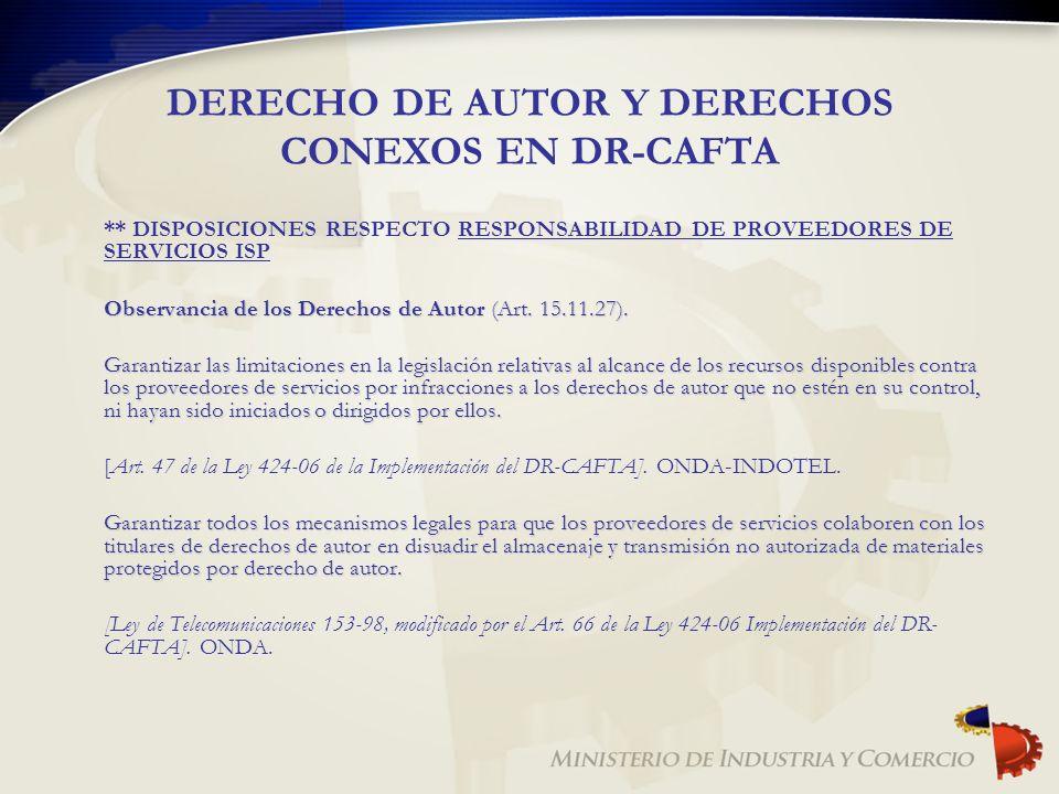 DERECHO DE AUTOR Y DERECHOS CONEXOS EN DR-CAFTA